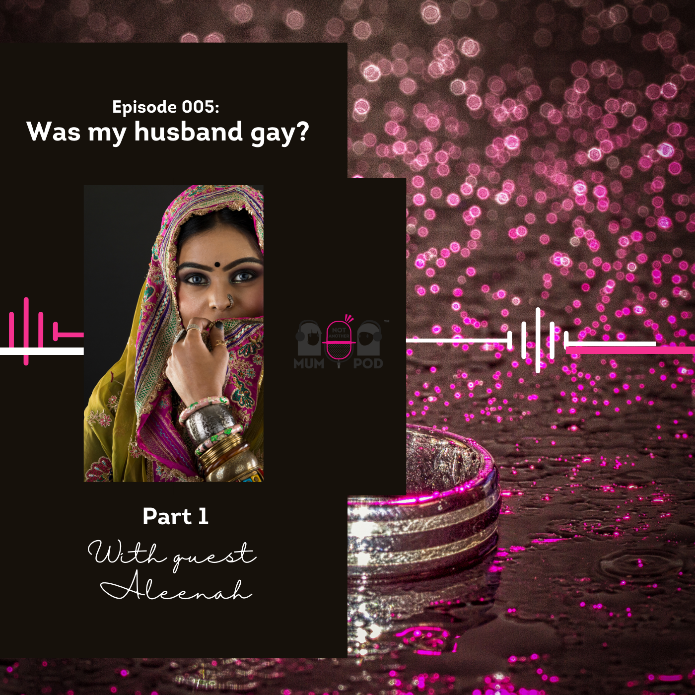 Read more about the article Ep 5. Part 1: Was my husband gay? (with Aleenah)