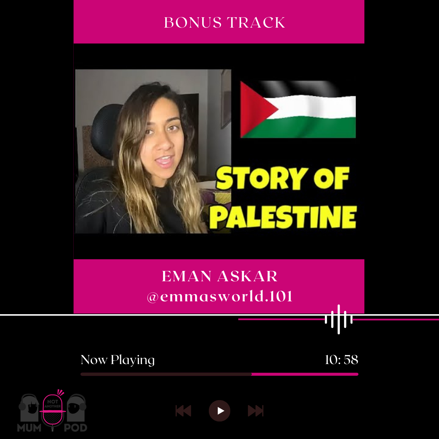 Read more about the article Ep 11.1 Bonus Track: The Story of Palestine with Eman Askar (@emmasworld.101)
